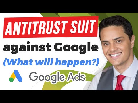 What Does the Antitrust Suit Against Google Mean for Google Ads and Advertisers?