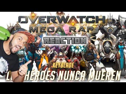 OVERWATCH MEGA RAP (¡¡21 HÉROES!!) - Los Héroes Nunca Mueren | Keyblade | Video Reaccion
