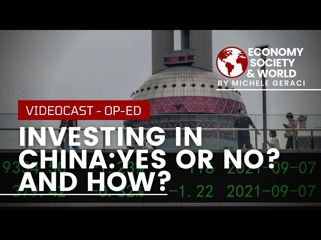INVESTING IN CHINA:YES OR NO? AND HOW?