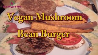 Vegan Bean Burger Recipe | The Veggie Nut