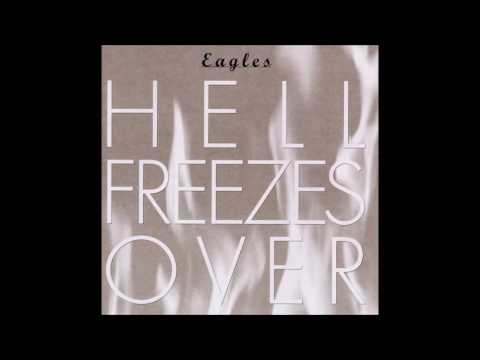 Get Over It - The Eagles (Hell Freezes Over)