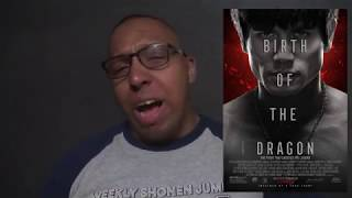 Birth of the Dragon - ChetChat Movie Review