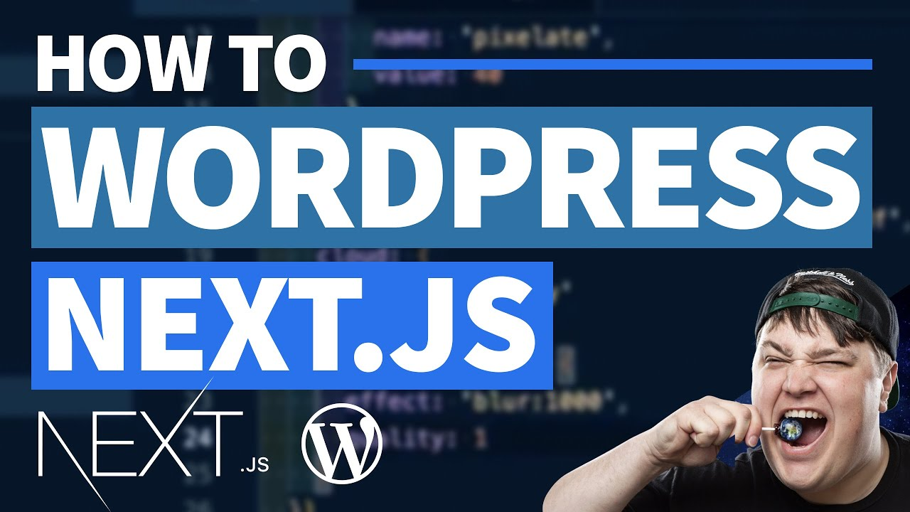 Next.js with Headless WordPress - GraphQL Queries with WPGraphQL & Deploy to Netlify
