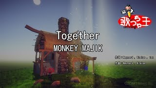 Gambar cover 【カラオケ】Together/MONKEY MAJIK