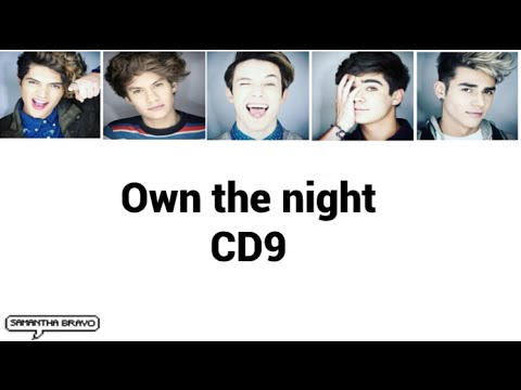 CD9 - Own the night (Letra)