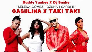 Gasolina x Taki Taki - Daddy Yankee X DJ Snake ft. Selena Gomez, Ozuna, Cardi B(Steve D Mashups)