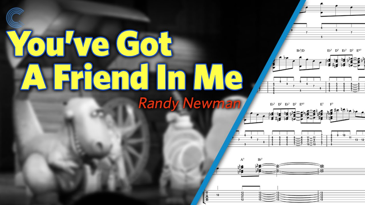 Guitar   You've Got a Friend in Me   Randy Newman   Toy Story   TABs,  Vocals, & Chords