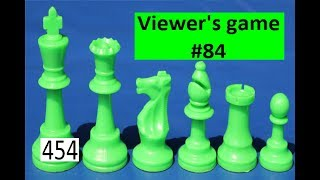 Viewer's Game #84 ¦ Knights before Bishops!