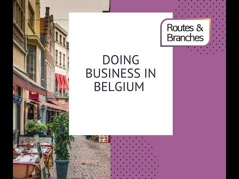 Routes and Branches| Doing business in Belgium