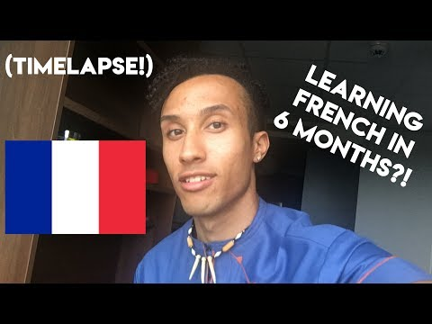 LEARNING FRENCH IN 6 MONTHS  (Timelapse)