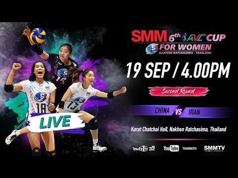 China Vs Iran   Second Round   SMM 6th Avc Cup For Women 2018