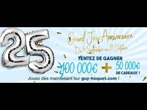 Grand Jeu Anniversaire 25 Ans.Grand Jeu Anniversaire Pour Les 25 Ans De Guy Hoquet