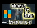 The Chainsmokers ft. Coldplay Something Just Like This Unipad Cover With Led Project File