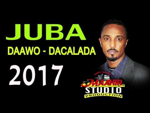 ABDIQADIR JUBA 2017 HEESTII DAAWO DACALADA OFFICIAL SONG
