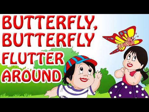 Butterfly ,Butterfly Flutter Around   Kids Nursery Rhymes