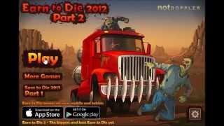 El camión de bomberos asesino -  Earn to Die 2012: Part 2.