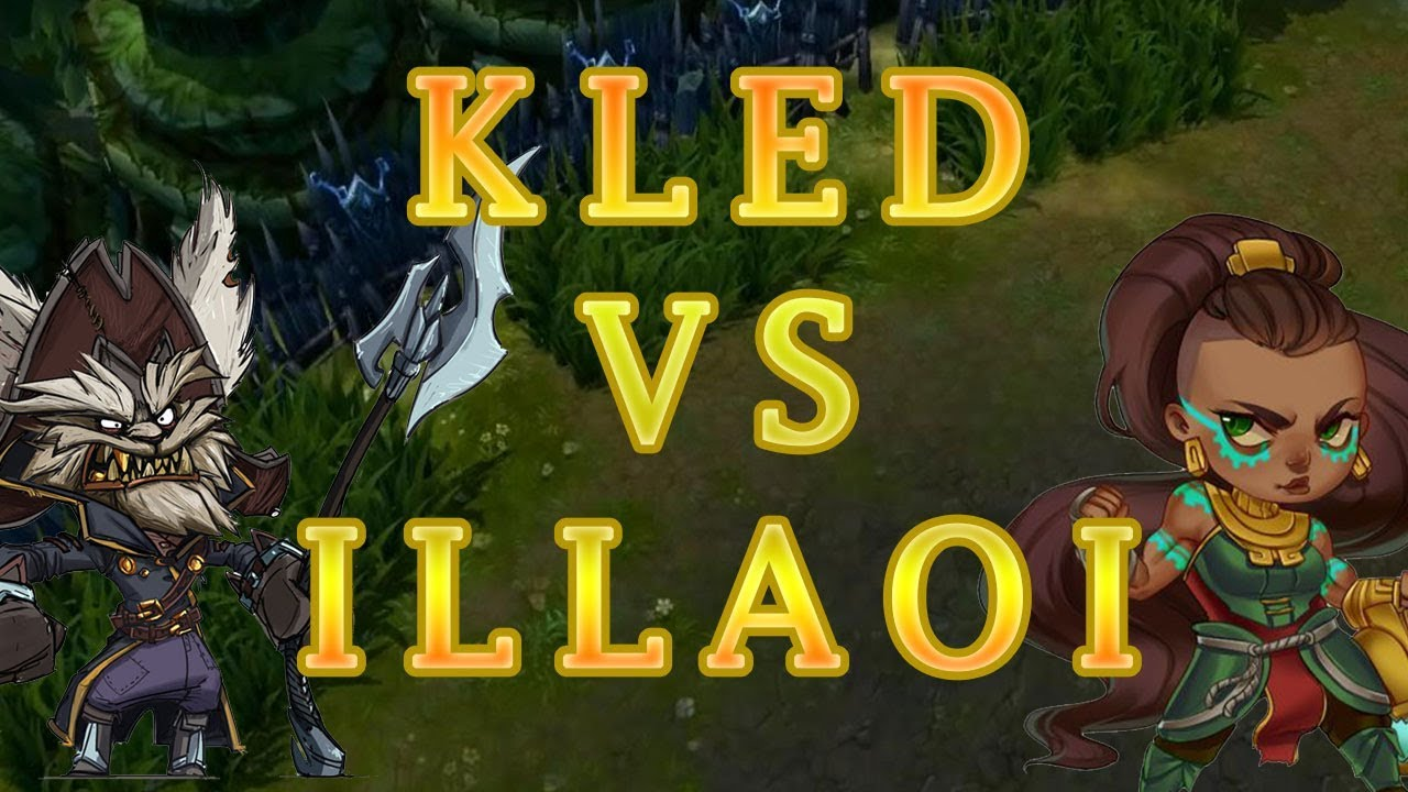 How To Counter Kled As Illaoi League Of Legends Youtube