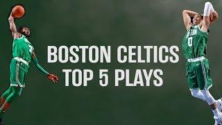 Boston Celtics Top 5 Plays of the Week (02/12/2018 - 02/18/2018)