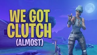 WE *ALMOST* CLUTCHED UP! (Fortnite: Battle Royale Highlights/Clips Funny Moments)