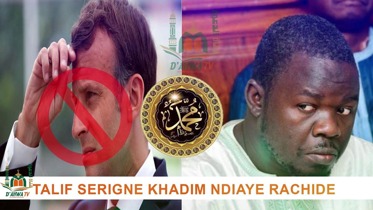 Download TALIF SERIGNE KHADIM NDIAYE RACHIDE  DIEUM THI MACRON