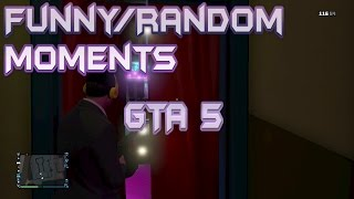 "GTA 5 Funny/Random Moments ""RedNeck, Girl Moaning, Pedo"""