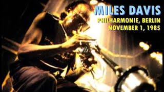Miles Davis- November 1, 1985 Philharmonie, Berlin