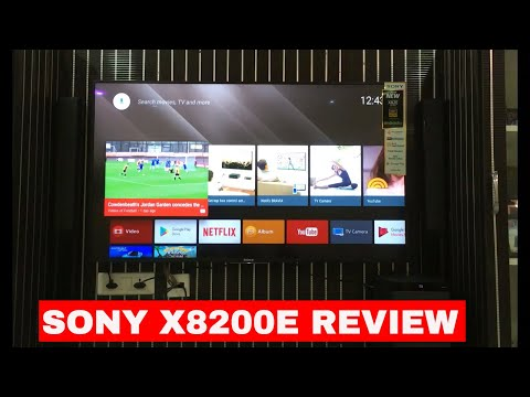 Sony x8200e review | 55 inch 4K HDR Android TV