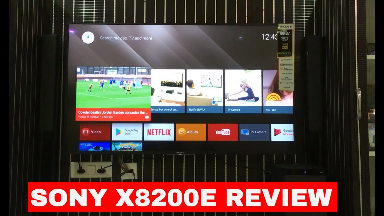 Sony X8200e Review 55 Inch 4k Hdr Android Tv Youtube
