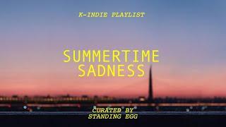 [playlist] 꺼내지 못할 말, 여름 노을 속으로ㅣ권진아, 정승환, 성시경, 존박, 구름ㅣSummertime Sadness