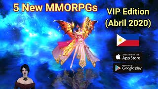 5 New MMORPGs for Android/iOS (Vip Edition) April 2020 PH