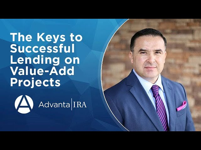The Keys to Successful Lending on Value-Add Projects