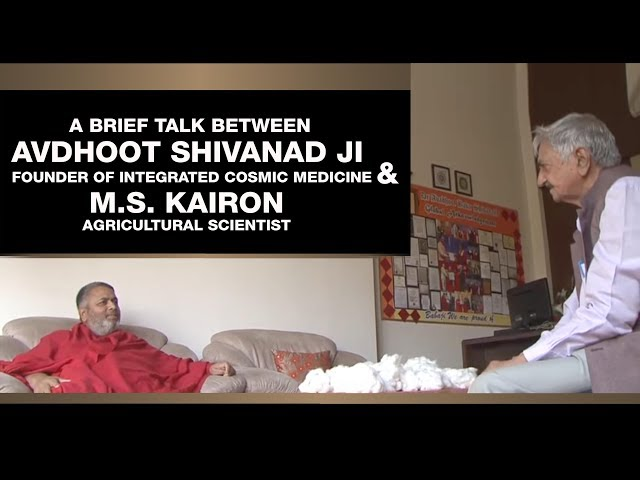 ShivYog Krishi ~ A brief talk with Scientist M.S. Kairon