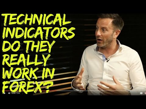 Technical Indicators - Do they really work in Forex?