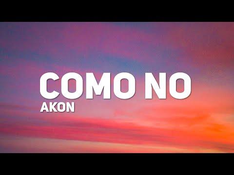 Akon - Como No (Letra) (ft. Becky G)