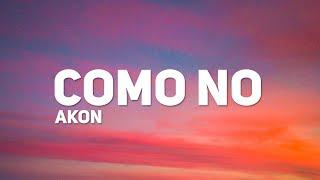 Download Akon - Como No (Letra) (ft. Becky G) Mp3 and Videos