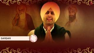 Geeta Zaildar : Sardar Full Song (Audio) | Gurmukh Pyareo | Latest Punjabi Song 2014