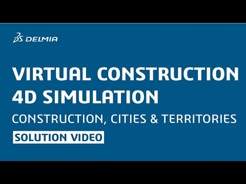 DELMIA Energy, Process & Utilities - Construction Planner