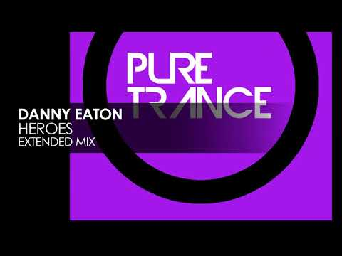Danny Eaton - Heroes [Pure Trance Recordings]
