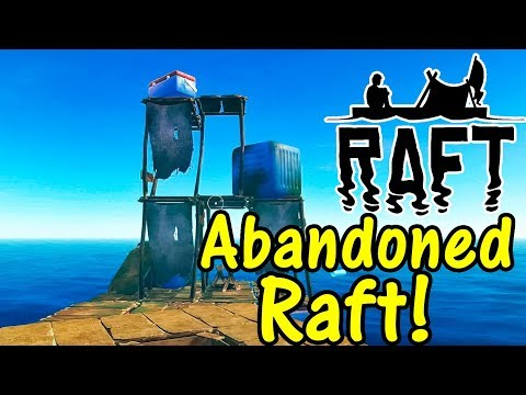 Let's Play Raft #3: Abandoned Raft!