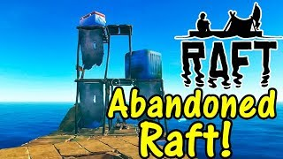Raft Abandoned Raft