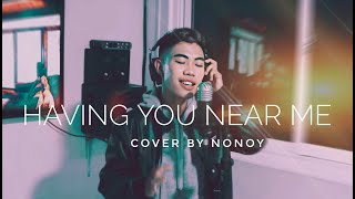 Having You Near Me by Air Supply   Cover by Nonoy
