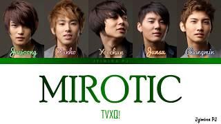 TVXQ!/DBSK! (東方神起/동방신기) - 'MIROTIC (주문)' Lyrics (Color Coded)