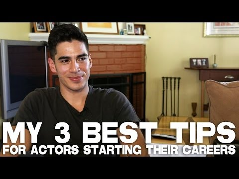 3 Best Tips For Actors Starting Their Careers by Michael Galante