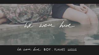 BOY - Flames[lyrics]