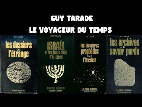 Guy Tarade - Les voyageurs du temps, Jimmy Guieu et le plateau d'Albion