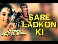 Download Saare Ladko Ki - Deewana Mujh Sa Nahin | Madhuri Dixit | Kavita Krishnamurthy | Anand - Milind MP3 song and Music Video
