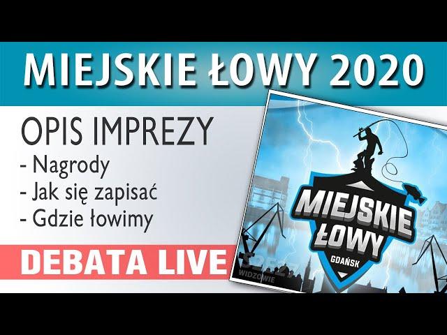 DEBATA ➤ MIEJSKIE ŁOWY - Gdańsk wrzesień 2020