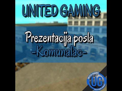 || United Gaming OGC || Posao: Komunalac ||