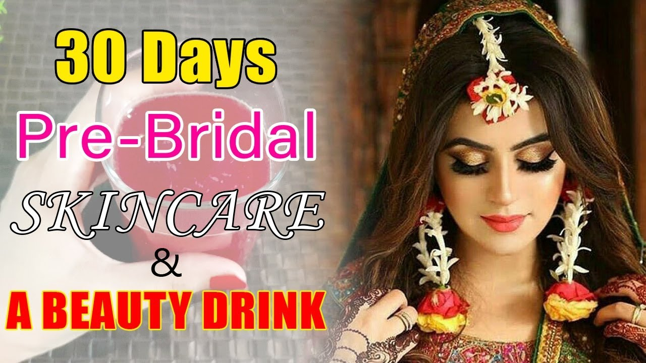 Pre Bridal Skin Care at Home to Get Gloss Skin in 9 Days, Skin Whitening  Tips Remedies