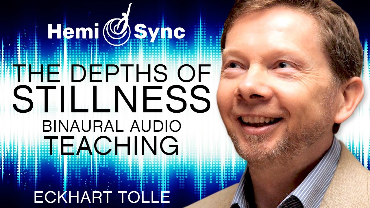 Download Special Teaching with Eckhart Tolle (Binaural Audio) Deepening the Dimension of Stillness